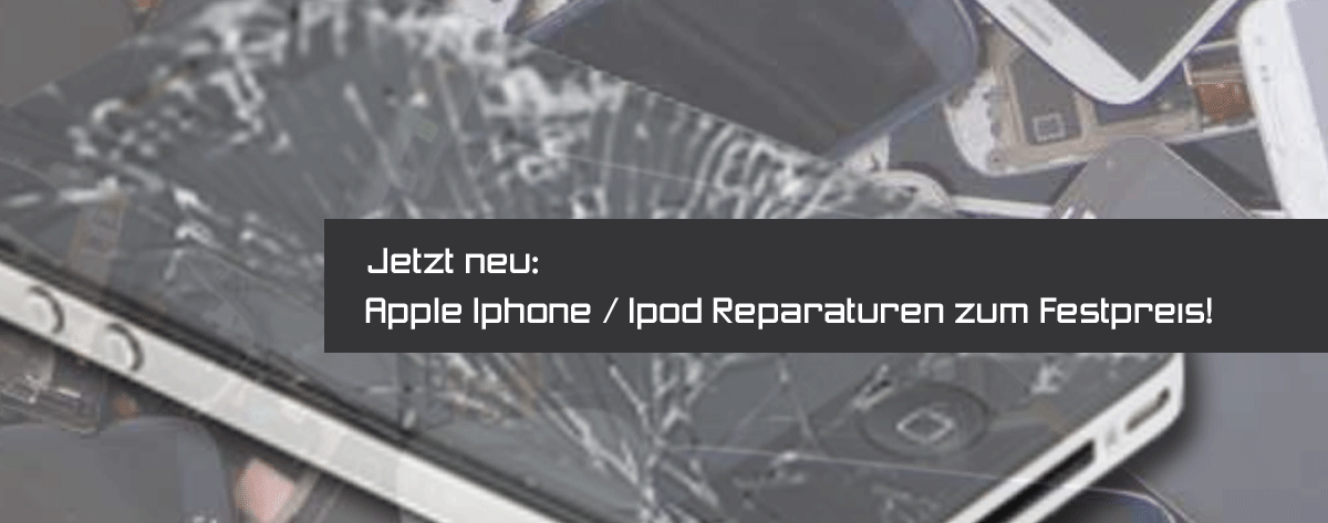 Apple Iphone / Ipod Reparaturen zum Festpreis!